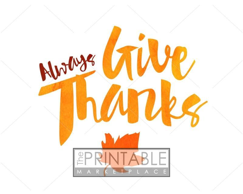 picture relating to Give Thanks Printable referred to as Constantly Offer you Due