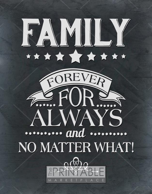 family forever always and no matter what