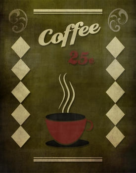 Coffee 25 cents