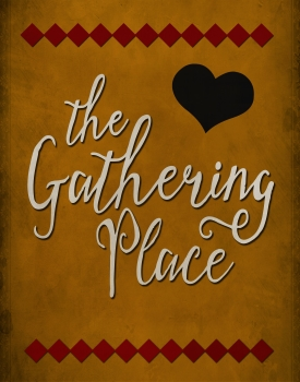 The Gathering Place - 2